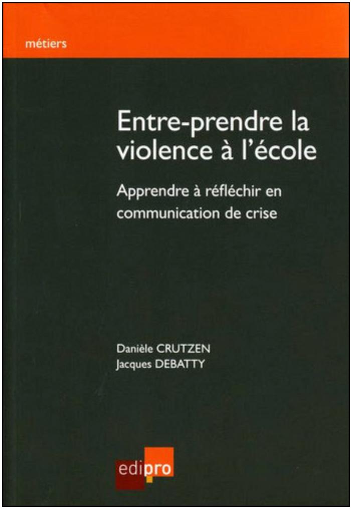 Livre Entre-prendre la violence à l'école