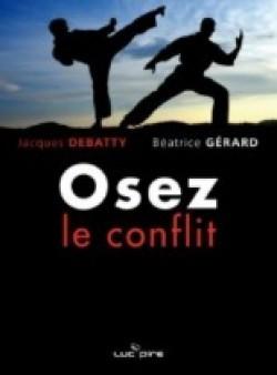 Osez le conflit